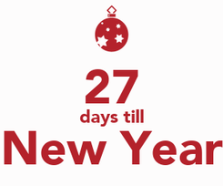 Poster:  27 days till New Year