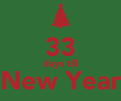 Poster:  33 days till New Year