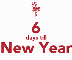 Poster:  6 days till New Year