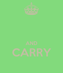 Poster:   AND CARRY