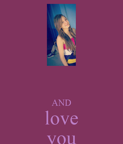 Poster:   AND love you