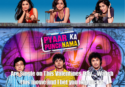 Poster:  Are Single on This Valentines Day, .. Watch this movie and I bet you feel lucky!