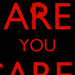 Poster:  ARE YOU SCARED?