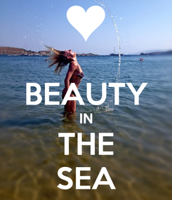 Poster:  BEAUTY IN THE SEA