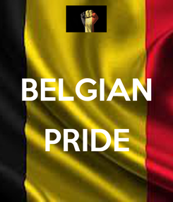 Poster:  BELGIAN  PRIDE