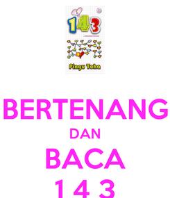 Poster:  BERTENANG DAN BACA 1 4 3