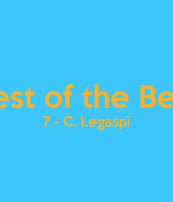 Poster:  Best of the Best 7 - C. Legaspi