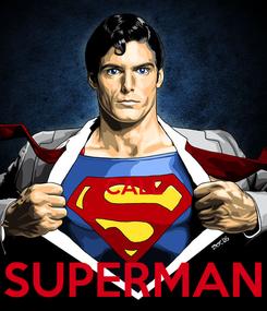 Poster:   CALL  SUPERMAN