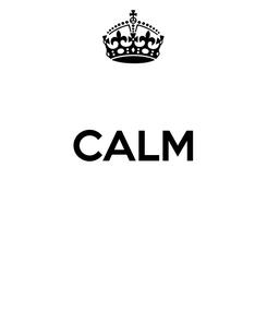 Poster:  CALM