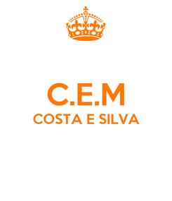 Poster:  C.E.M COSTA E SILVA