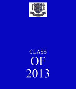 Poster:   CLASS OF 2013