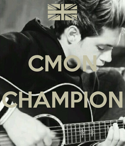 Poster:  CMON  CHAMPION
