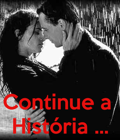 Poster:    Continue a  História ...