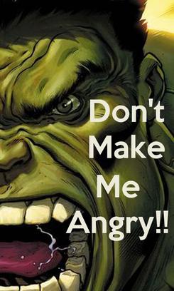 Poster:           Don't           Make         Me        Angry!!