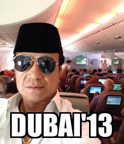 Poster:  DUBAI'13