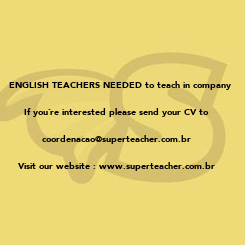 Poster:    ENGLISH TEACHERS NEEDED to teach in company 