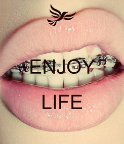Poster:  ENJOY  LIFE