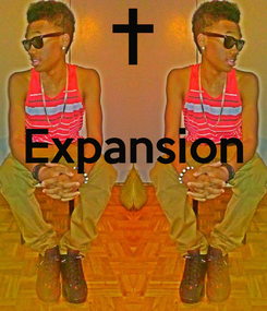 Poster:  Expansion