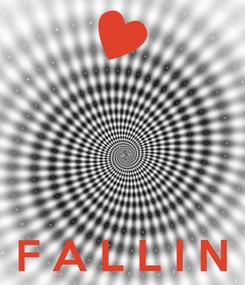Poster:     F A L L I N