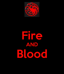 Poster:  Fire AND Blood