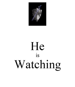 Poster:  He is Watching
