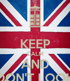 Poster:  KEEP CALM AND DON'T LOOK