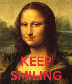 Poster:    KEEP SMILING