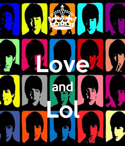Poster:  Love and Lol