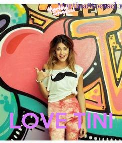 Poster:     LOVE TINI