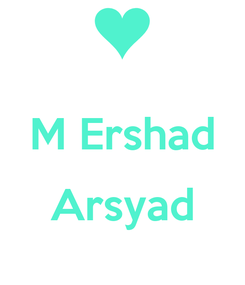 Poster:  M Ershad  Arsyad