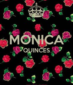 Poster:  MONICA QUINCES