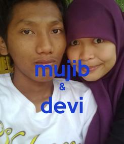 Poster:  mujib & devi