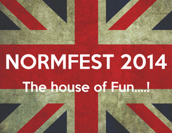 Poster:  NORMFEST 2014 The house of Fun....!