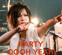 Poster:    PARTY OOOH YEAH!