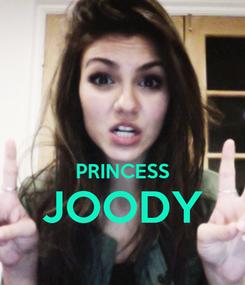 Poster:   PRINCESS JOODY
