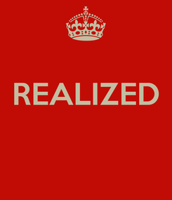 Poster:  REALIZED