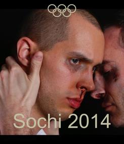 Poster:     Sochi 2014