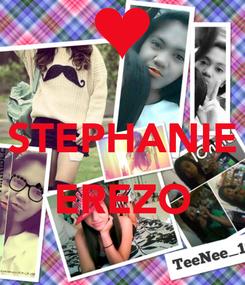 Poster:  STEPHANIE  EREZO