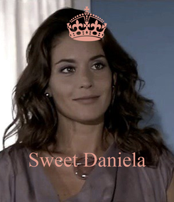 Poster:     Sweet Daniela