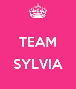 Poster:  TEAM  SYLVIA