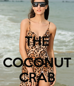 Poster:  THE  COCONUT CRAB