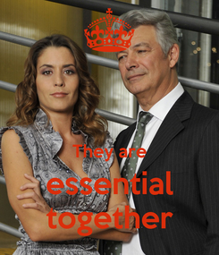 Poster:   They are essential together