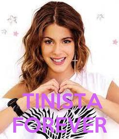 Poster:     TINISTA FOREVER