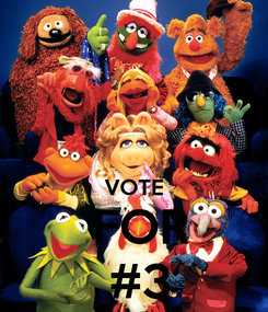 Poster:   VOTE  FOR  #3