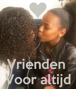 Poster:    Vrienden  Voor altijd