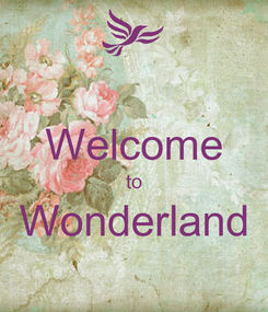 Poster:  Welcome to Wonderland