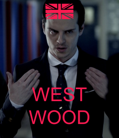 Poster:    WEST WOOD
