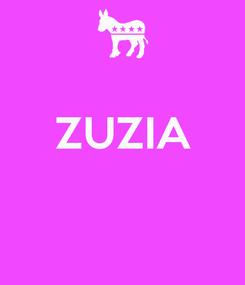 Poster:  ZUZIA