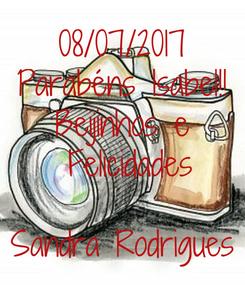 Poster: 08/07/2017 Parabéns Isabel!! Beijinhos e  Felicidades  Sandra Rodrigues