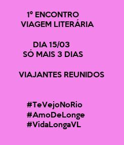 Poster:          1º ENCONTRO        VIAGEM LITERÁRIA